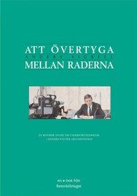 Rsfoodservice.se Att övertyga mellan raderna : en retorisk studie om underförståddheter i modern politisk argumentation Image