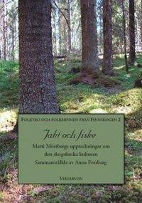 Skopia.it Jakt och fiske : Matti Mörtbergs uppteckningar om den skogsfinska kulturen Image