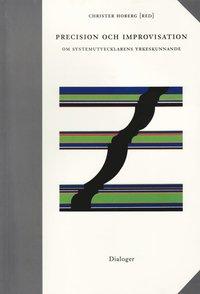 Skopia.it Precision och improvisation : om systemutvecklarens yrkeskunnande Image