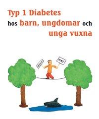Radiodeltauno.it Typ 1 diabetes hos barn, ungdomar och unga vuxna - Hur du blir expert på din egen diabetes Image
