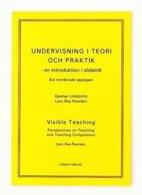 Undervisning i teori och praktik - en introduktion i didaktik