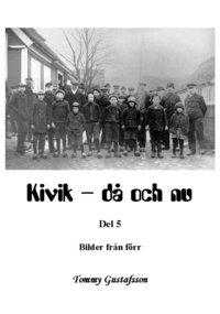 Kivik - då och nu; Bilder från förr