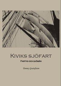Rsfoodservice.se Kiviks sjöfart : fartyg och sjömän Image