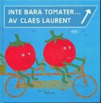 Tortedellemiebrame.it Inte bara tomater... Image