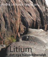 Litium det nya hälsomineralet