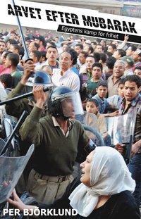 Skopia.it Arvet efter Mubarak : egyptens kamp för frihet Image
