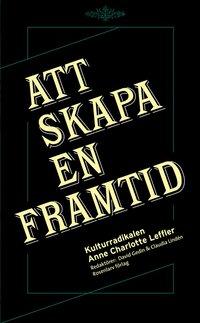 Radiodeltauno.it Att skapa en framtid : kulturradikalen Anne Charlotte Leffler Image