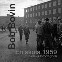 Rsfoodservice.se En skola 1959. En elevs fotodagbok. Image