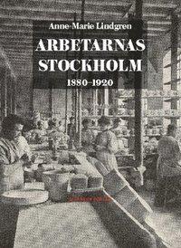Radiodeltauno.it Arbetarnas Stockholm : 1880-1920 Image