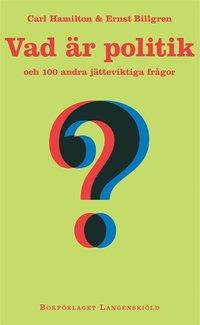 Tortedellemiebrame.it Vad är politik och 100 andra jätteviktiga frågor Image