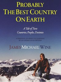 Probably the best country on earth : a tale of twos : countries, peoples, destinies