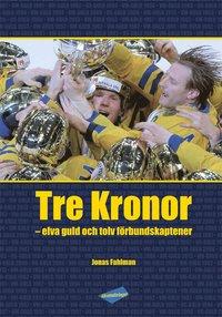Radiodeltauno.it Tre Kronor : elva guld och tolv förbundskaptener Image