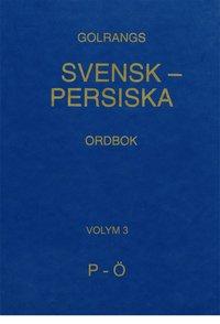 Radiodeltauno.it Golrangs svensk-persiska ordbok, volym 3, P - Ö Image