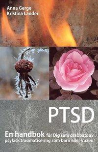 Skopia.it PTSD : en handbok för Dig som drabbats av psykisk traumatisering som barn eller vuxen Image