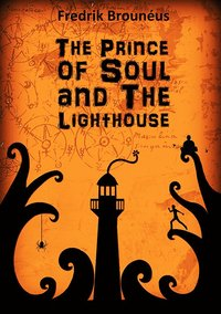 The Prince of Soul and the lighthouse (häftad)