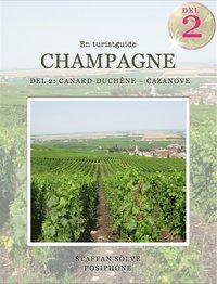 Champagne, en turistguide - del 2