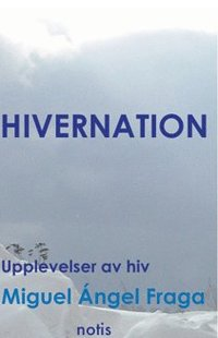 Rsfoodservice.se Hivernation - upplevelser av HIV Image