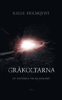 Radiodeltauno.it Gråkoltarna : en historia om klasskamp Image