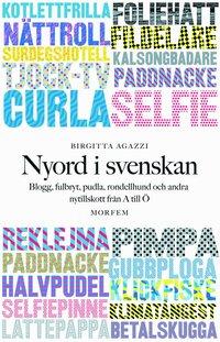 Skopia.it Nyord i svenskan: Blogg, fulbryt, pudla, rondellhund och andra nytillskott Image