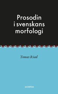 Prosodin i svenskans morfologi