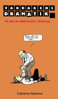 Tortedellemiebrame.it Vardagens dramatik : en bok om arbetslivets psykologi Image