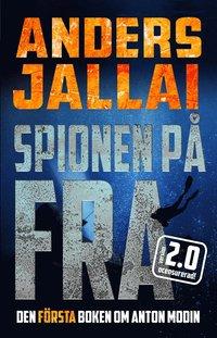 Bokomslag Spionen på FRA 2.0 (E-bok)