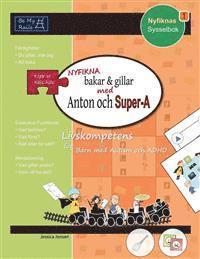 Radiodeltauno.it Nyfikna Bakar & Gillar Med Anton Och Super-A: Livskompetens for Barn Med Autism Och ADHD Image