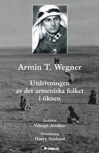 Skopia.it Armin T. Wegner:  utdrivningen av det armeniska folket i öknen Image