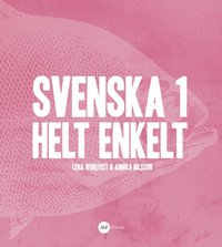 Svenska 1 - Helt enkelt