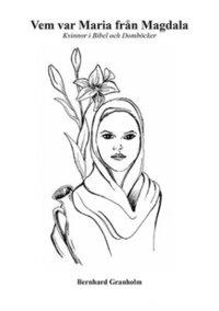 Skopia.it Vem var Maria från Magdala : kvinnor i bibel och domböcker Image
