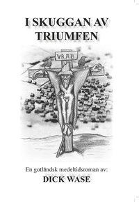 I skuggan av triumfen