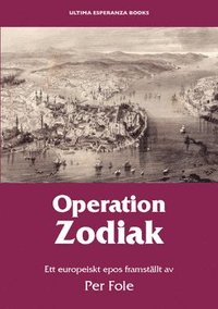 Radiodeltauno.it Operation Zodiak : ett europeiskt epos Image