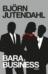Bara Business (häftad)