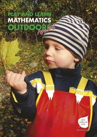 Play and learn mathematics outdoors (e-bok)