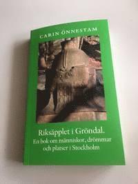 Skopia.it Riksäpplet i Gröndal : en bok om människor, drömmar och platser i Stockholm. Image