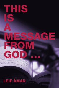 This is a message from God ... (e-bok)