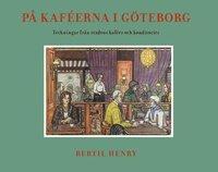 Skopia.it På kaféerna i Göteborg : teckningar från stadens kaféer och konditorier Image