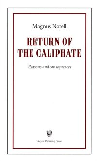 Return of the Caliphate : reasons and consequences (inbunden)
