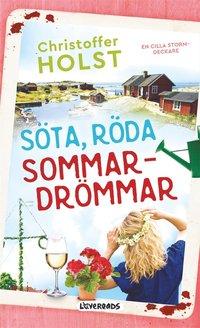 Söta, röda sommardrömmar (e-bok)