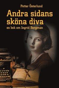 Skopia.it Andra sidans sköna diva, En bok om Ingrid Bergman Image