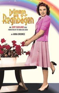 Rsfoodservice.se DRÖMMEN OM REGNBÅGEN ? om Judy Garland och friheten att få vara sig själv Image