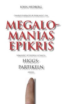 Skopia.it Megalomanias epikris : sökandet efter den ultimata Higgspartikeln Image