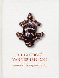 Tortedellemiebrame.it De Fattiges Vänner 1819-2019 : Hjälparbete i Göteborg under två sekel Image