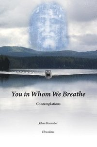 Tortedellemiebrame.it You in whom we breathe : contemplations Image