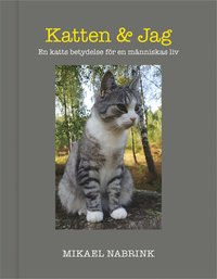 Rsfoodservice.se Katten & jag : en katts betydelse för en människas liv Image