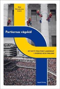 Skopia.it Partiernas vägskäl : ett nytt politiskt landskap i Sverige och Finland Image