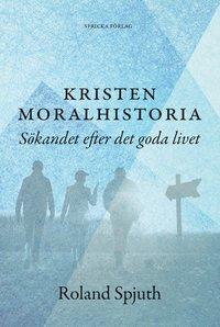 Rsfoodservice.se Kristen moralhistoria: Sökandet efter det goda livet Image