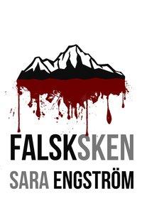 Falsksken - Sara Engström - Bok (9789198591415) | Bokus