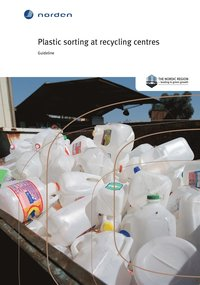 Plastic sorting at recycling centres: Guideline (e-bok)