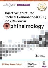 Objective Structured Practical Examination (OSPE) Book Review in Ophthalmology (häftad)